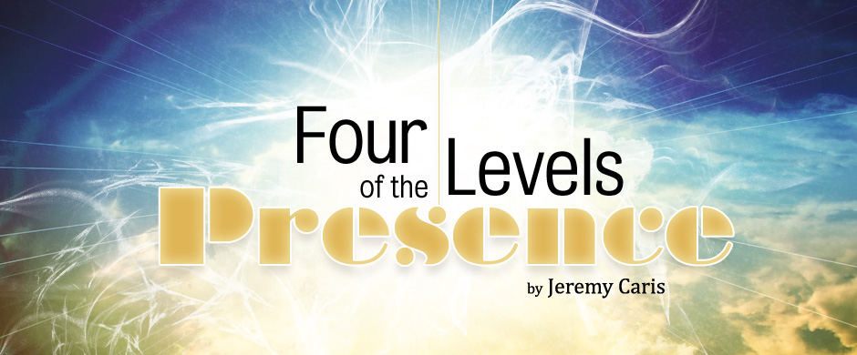 Four Levels of the Presence - Jeremy Caris